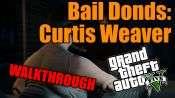 GTA 5 Walkthrough - Fianzas: Curtis Weaver