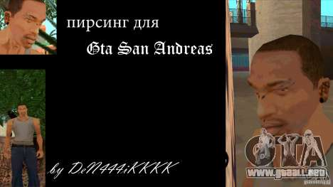 Piercing CJ mod + blanco para GTA San Andreas