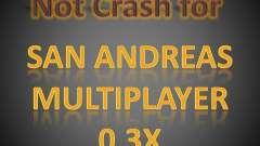 Not Crash for SAMP 0.3x para GTA San Andreas
