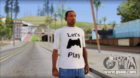 Lets Play T-Shirt para GTA San Andreas
