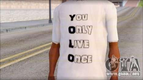 YOLO T-Shirt para GTA San Andreas tercera pantalla