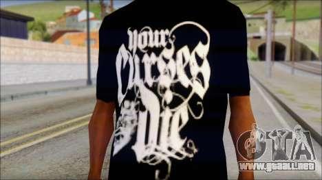 Your Curses Die Fan T-Shirt para GTA San Andreas tercera pantalla
