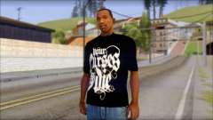 Your Curses Die Fan T-Shirt para GTA San Andreas
