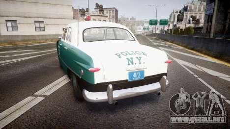 Ford Custom Deluxe Fordor 1949 New York Police para GTA 4 Vista posterior izquierda