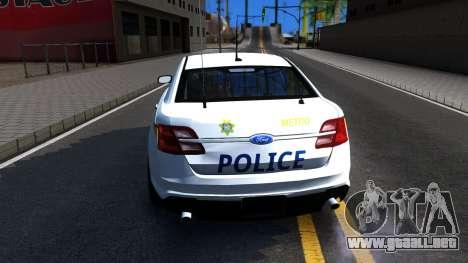 Ford Taurus Slicktop Metro Police 2013 para GTA San Andreas vista posterior izquierda
